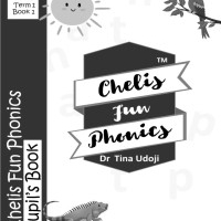 Chelis Fun Phonics Pupil's  Book Term 1 Book 1 (Black and White Edition).