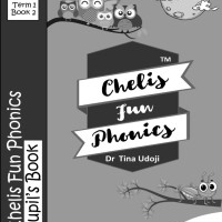 Chelis Fun Phonics Pupil's  Book Term 1 Book 2 (Black and White Edition).