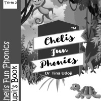 Chelis Fun Phonics Pupil's  Book Term 2 (Black and White Edition).